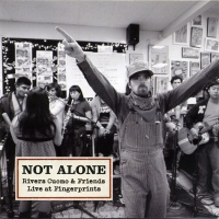 Not Alone: Rivers Cuomo & Friends Live at Fingerprints CD cover